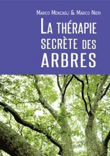 Couverture La Thérapie secrète des arbres